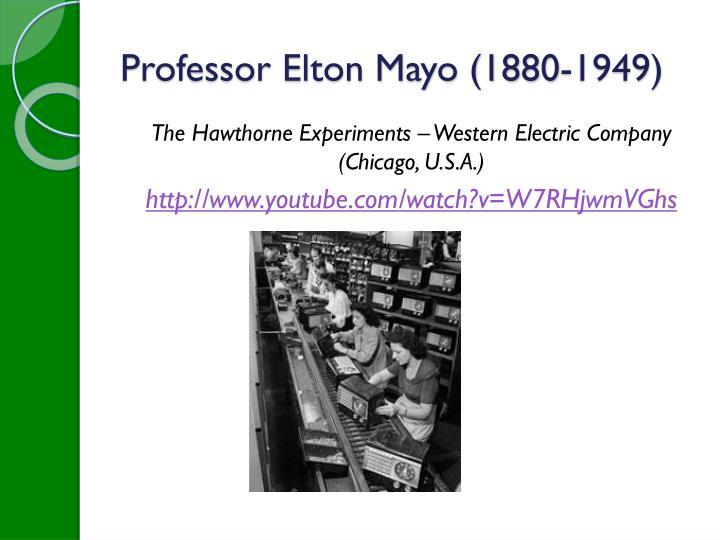 Professor Elton Mayo (1880-1949)