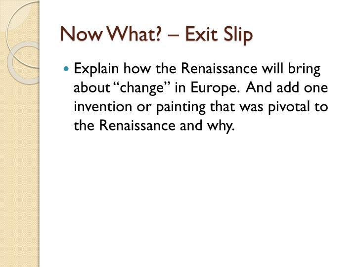 Now What? – Exit Slip