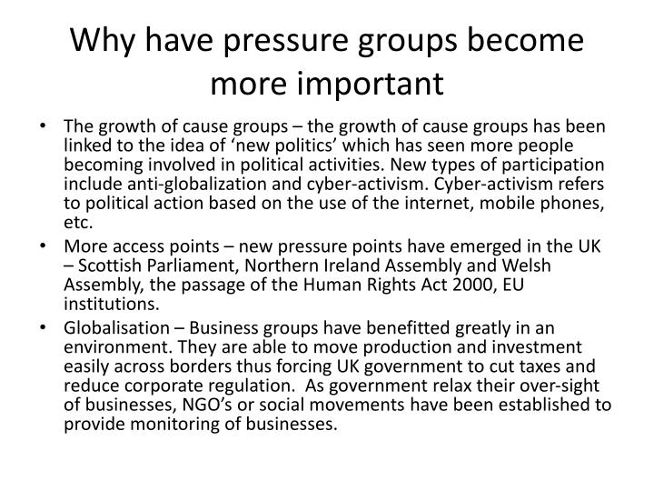 Why have pressure groups become more important