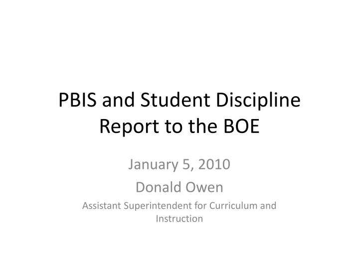 PBIS and Student Discipline Report to the BOE