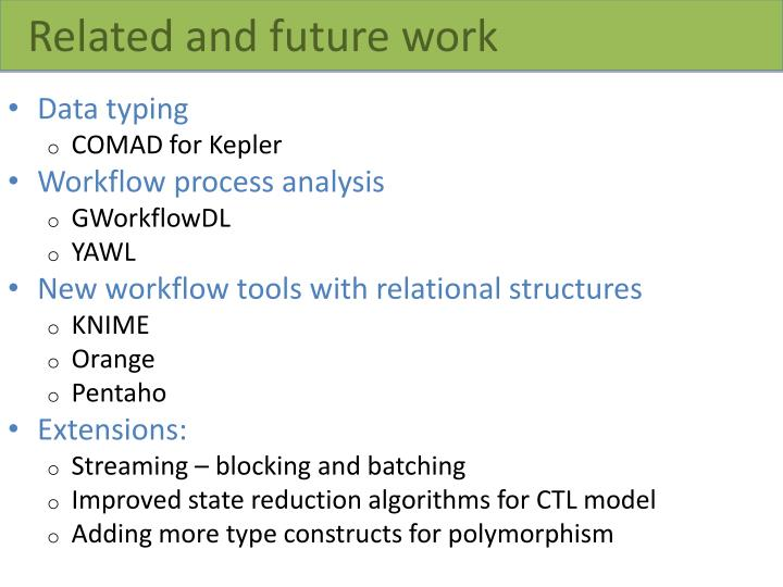 Related and future work