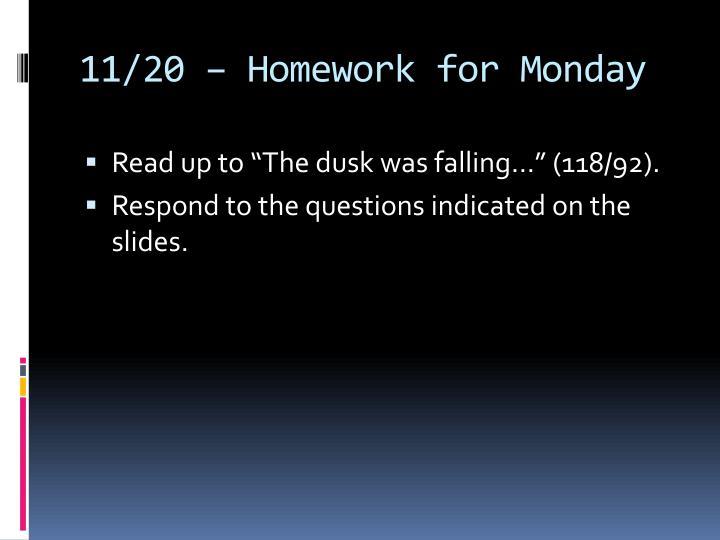 11/20 – Homework for Monday