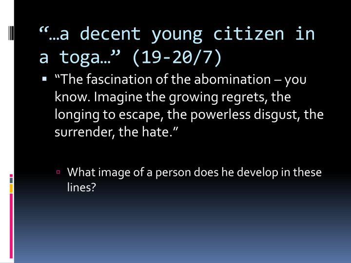 """""""…a decent young citizen in a toga…"""" (19-20/7)"""
