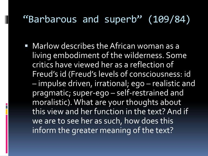 """""""Barbarous and superb"""" (109/84)"""