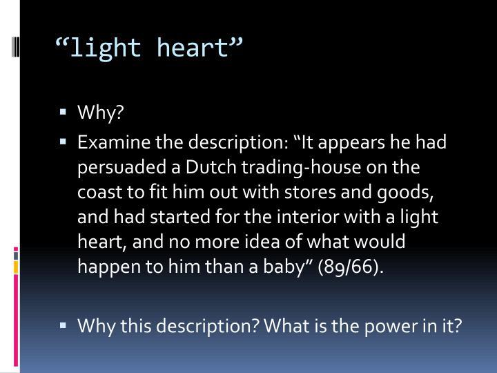 """""""light heart"""""""