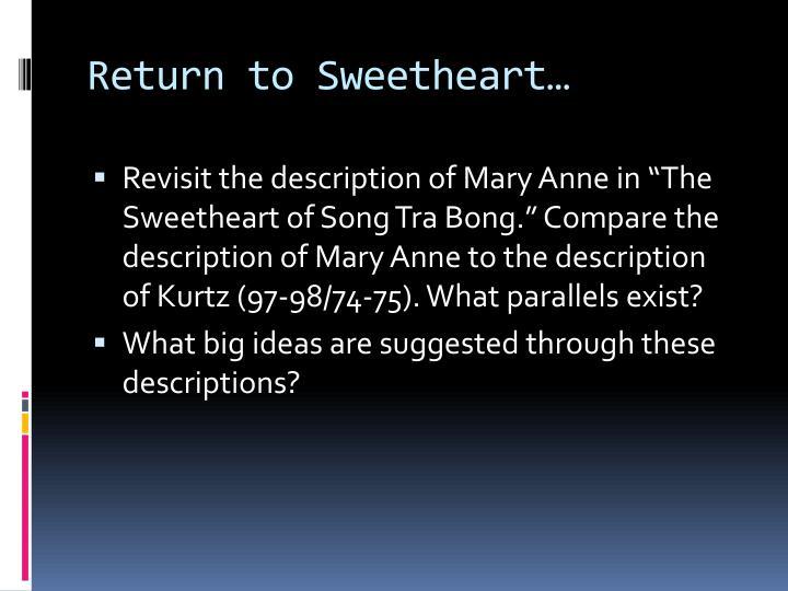 Return to Sweetheart…