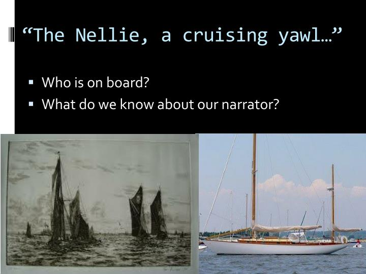 """""""The Nellie, a cruising yawl…"""""""
