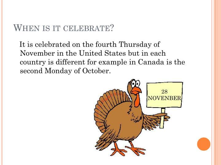 When is it celebrate?