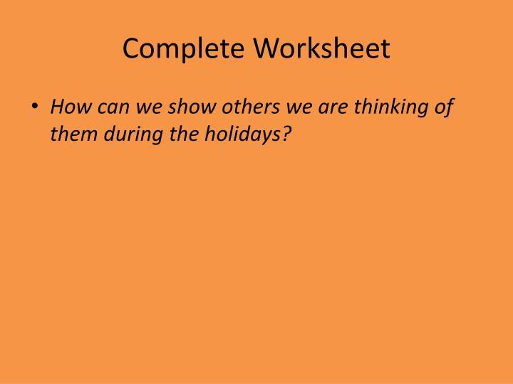 Complete Worksheet