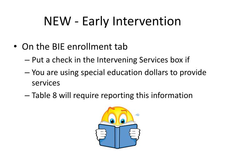 NEW - Early Intervention