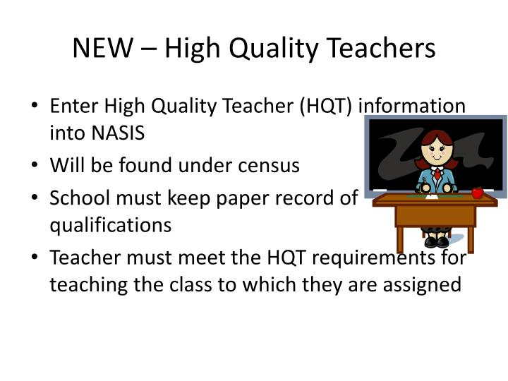 NEW – High Quality Teachers