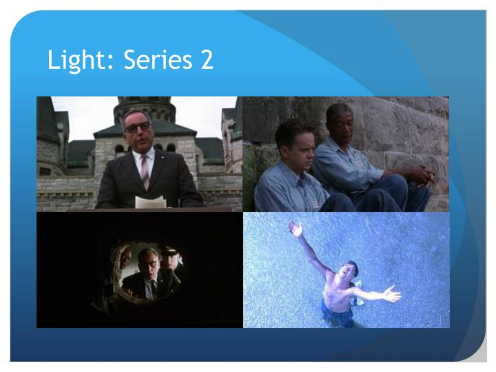 Light: Series 2