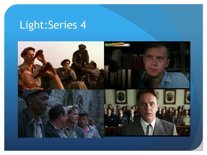 Light:Series