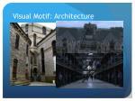 visual motif architecture