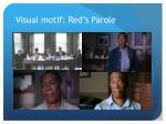 visual motif red s parole