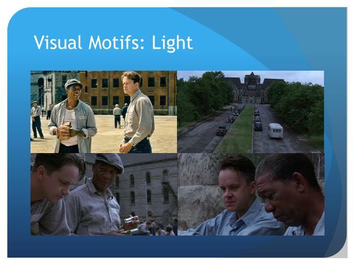 Visual Motifs: Light