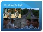 visual motifs light