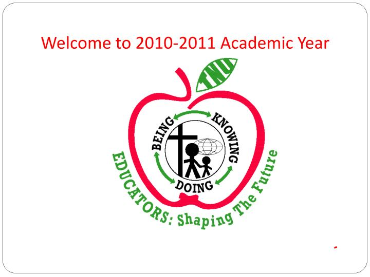 welcome to 2010 2011 academic year
