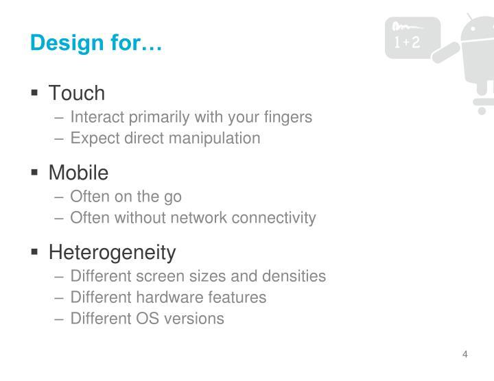 Design for…