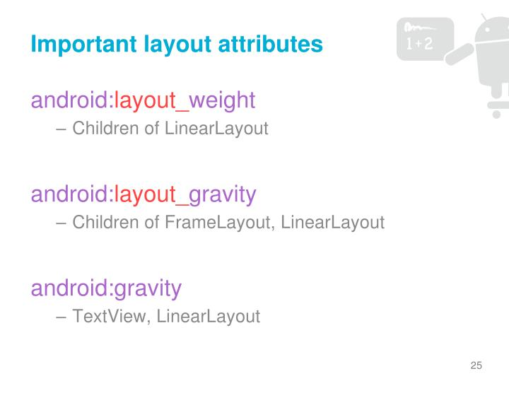 Important layout attributes