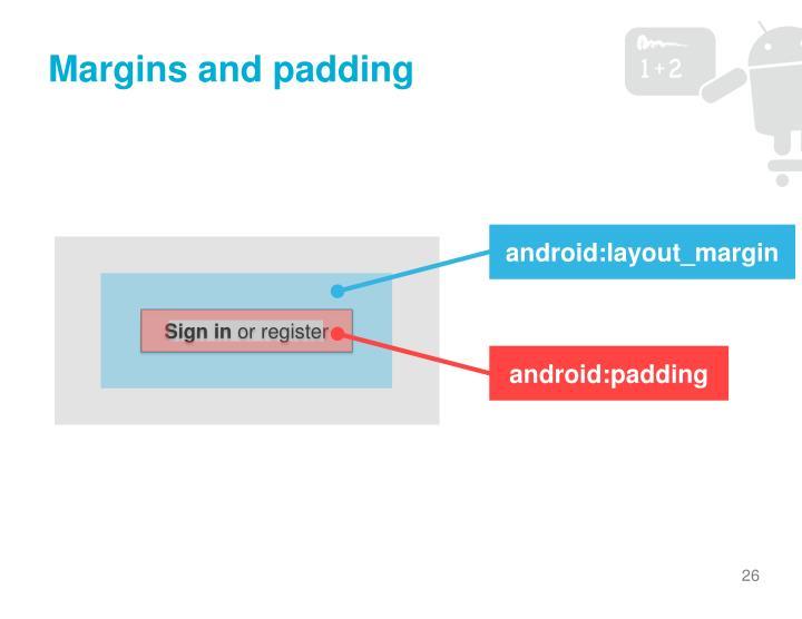 Margins and padding