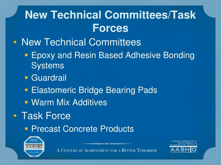 New Technical Committees/Task Forces