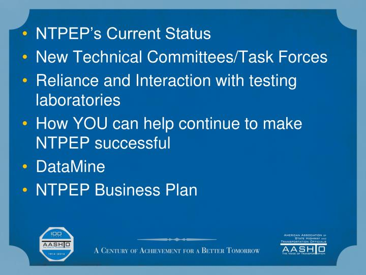 NTPEP's Current Status