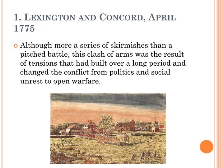 1. Lexington and Concord, April 1775