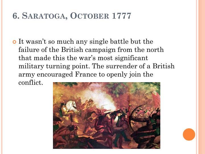6. Saratoga, October 1777