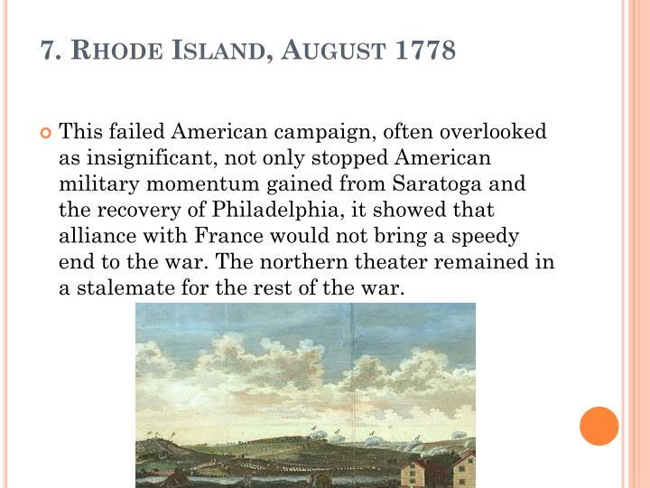 7. Rhode Island, August 1778