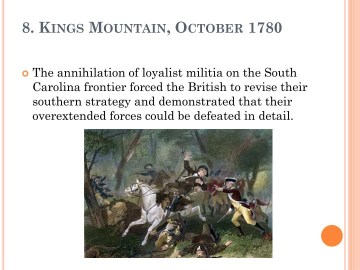 8. Kings Mountain, October 1780