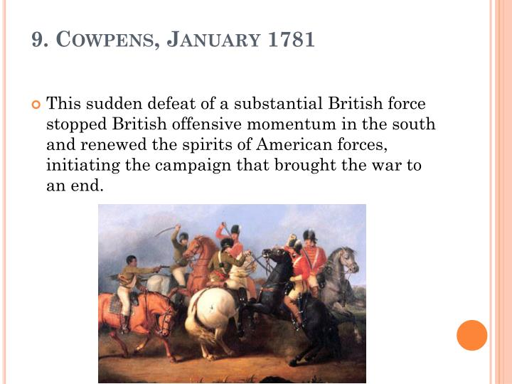 9. Cowpens, January 1781
