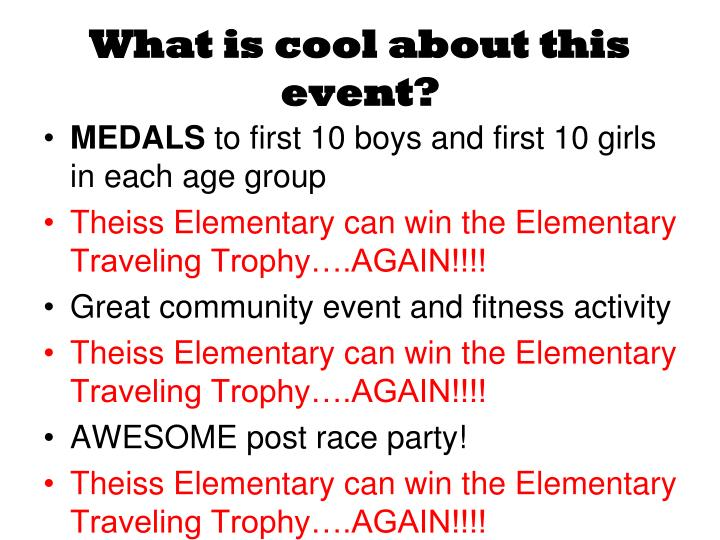 What is cool about this event?