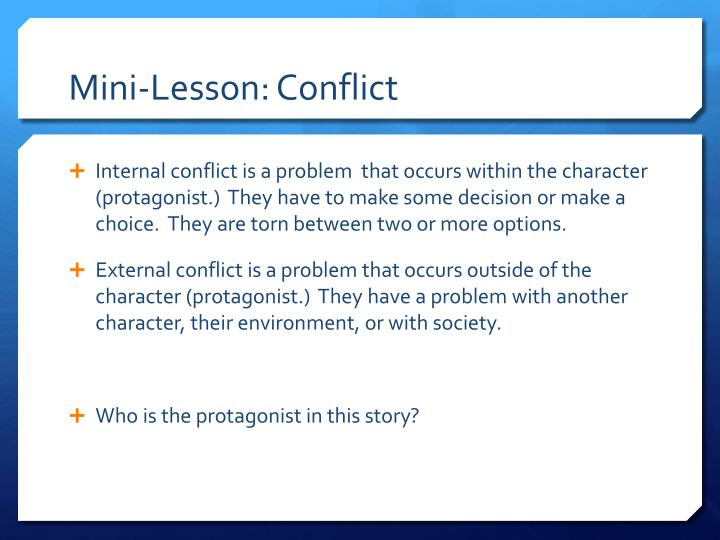 Mini-Lesson: Conflict