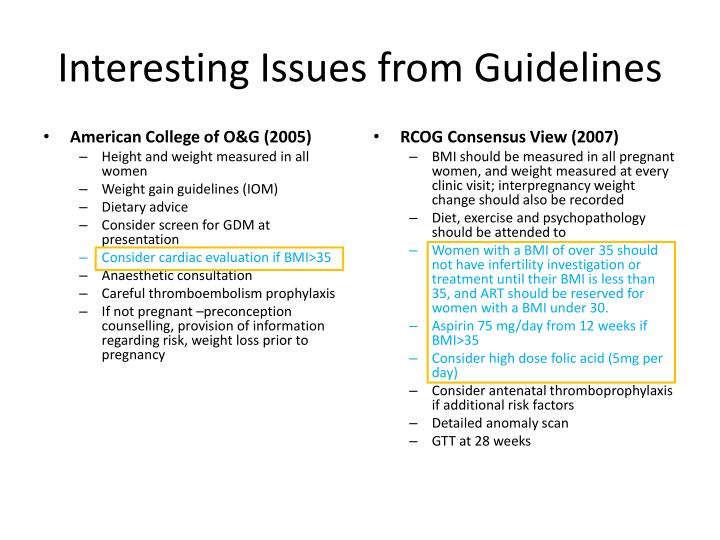 Interesting Issues from Guidelines
