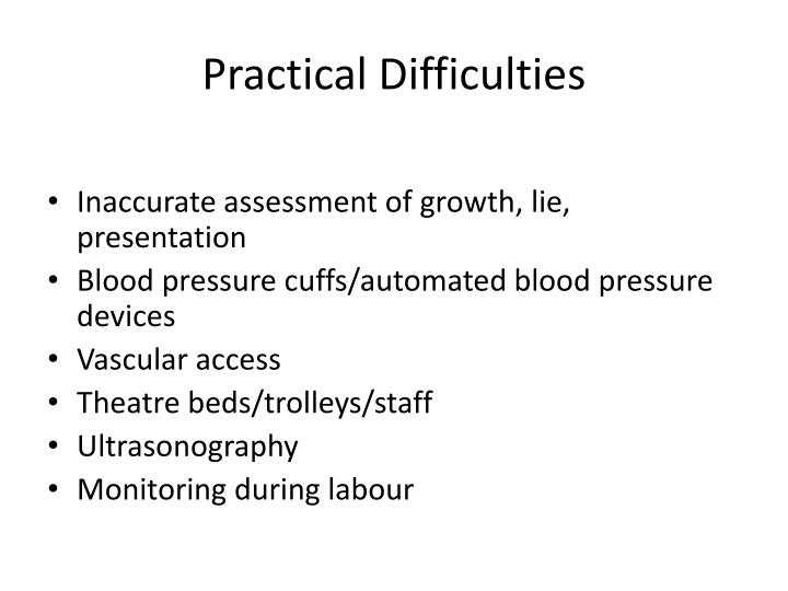 Practical Difficulties