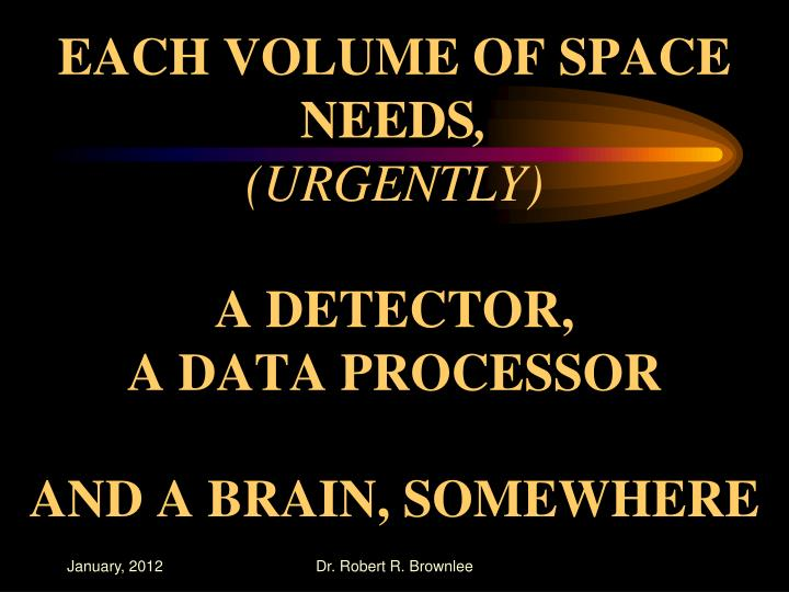 EACH VOLUME OF SPACE NEEDS