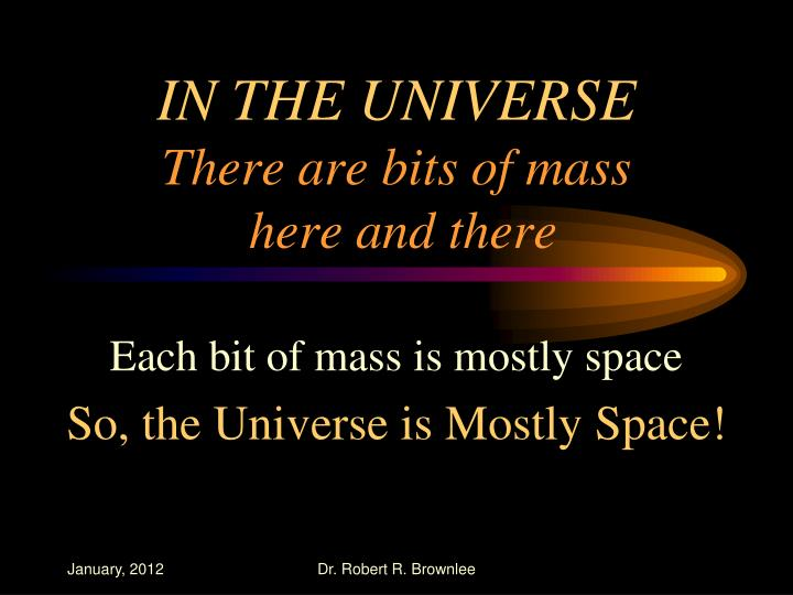IN THE UNIVERSE