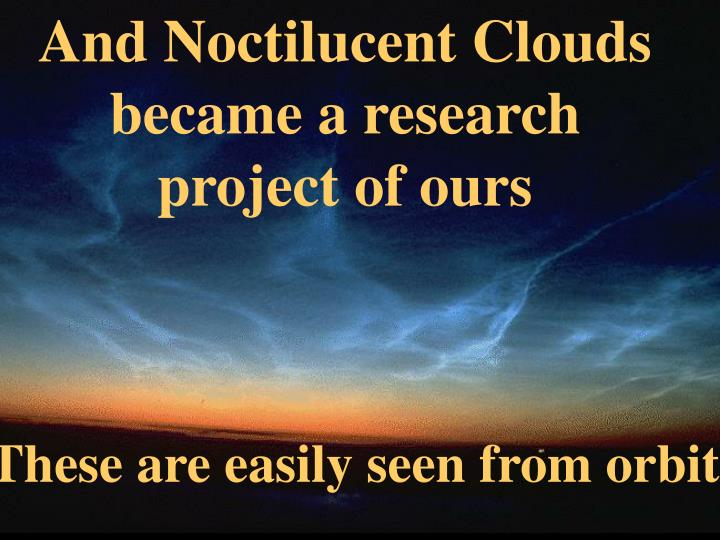And Noctilucent Clouds became a