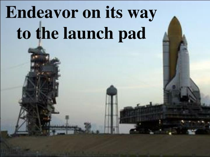 Endeavor on its way to the launch pad