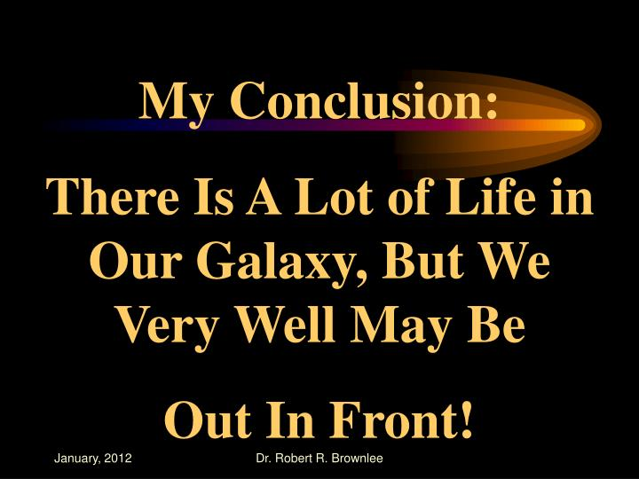 My Conclusion: