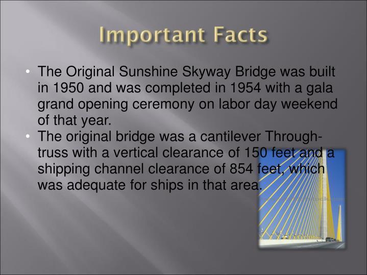 The Original Sunshine Skyway Bridge was built