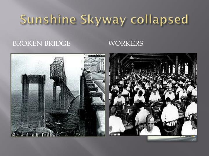 Sunshine Skyway collapsed