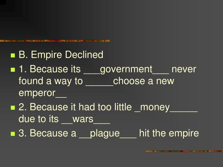 B. Empire Declined