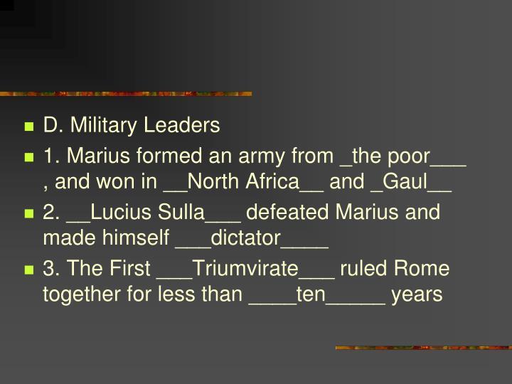D. Military Leaders