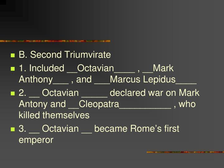 B. Second Triumvirate