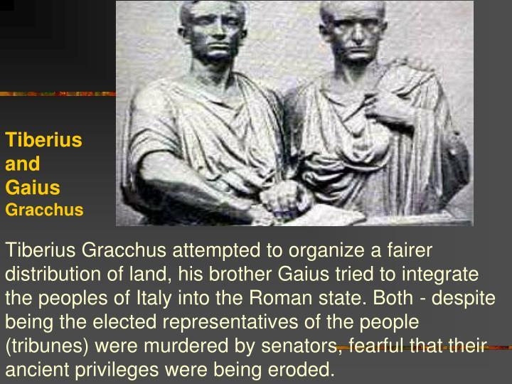Tiberius and Gaius