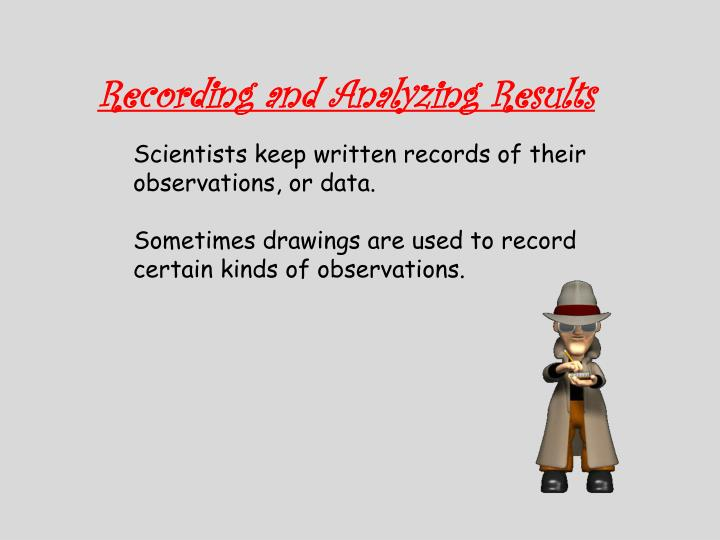 Recording and Analyzing Results