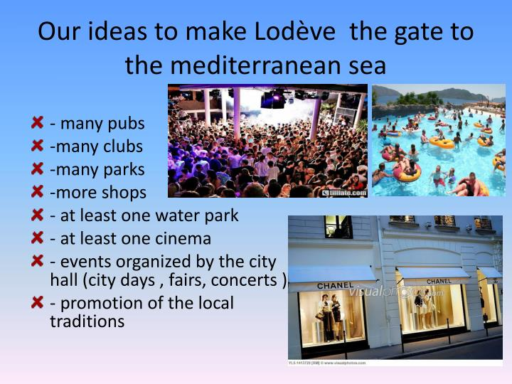 Our ideas to make