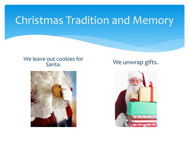 Christmas Tradition and Memory